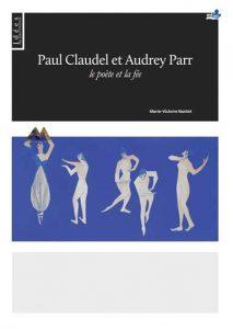 Paul Claudel et Audrey Parr: le poète et la fée