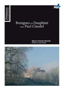 Brangues en Dauphiné avec Paul Claudel