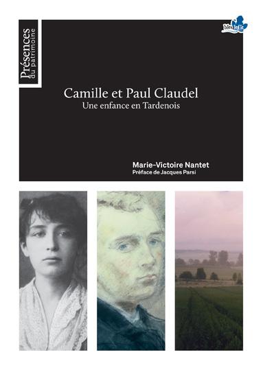 Camille et Paul Claudel, Une enfance en Tardenois