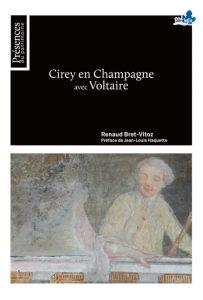 Cirey en Champagne avec Voltaire