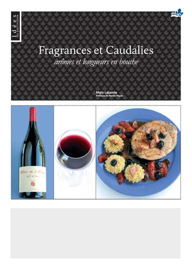 Fragrances et Caudalies