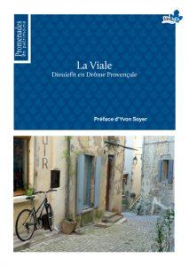 La Viale - Dieulefit En Drôme Provençale