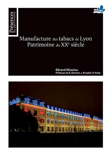 Manufacture des tabacs de Lyon, Patrimoine du XXe siècle